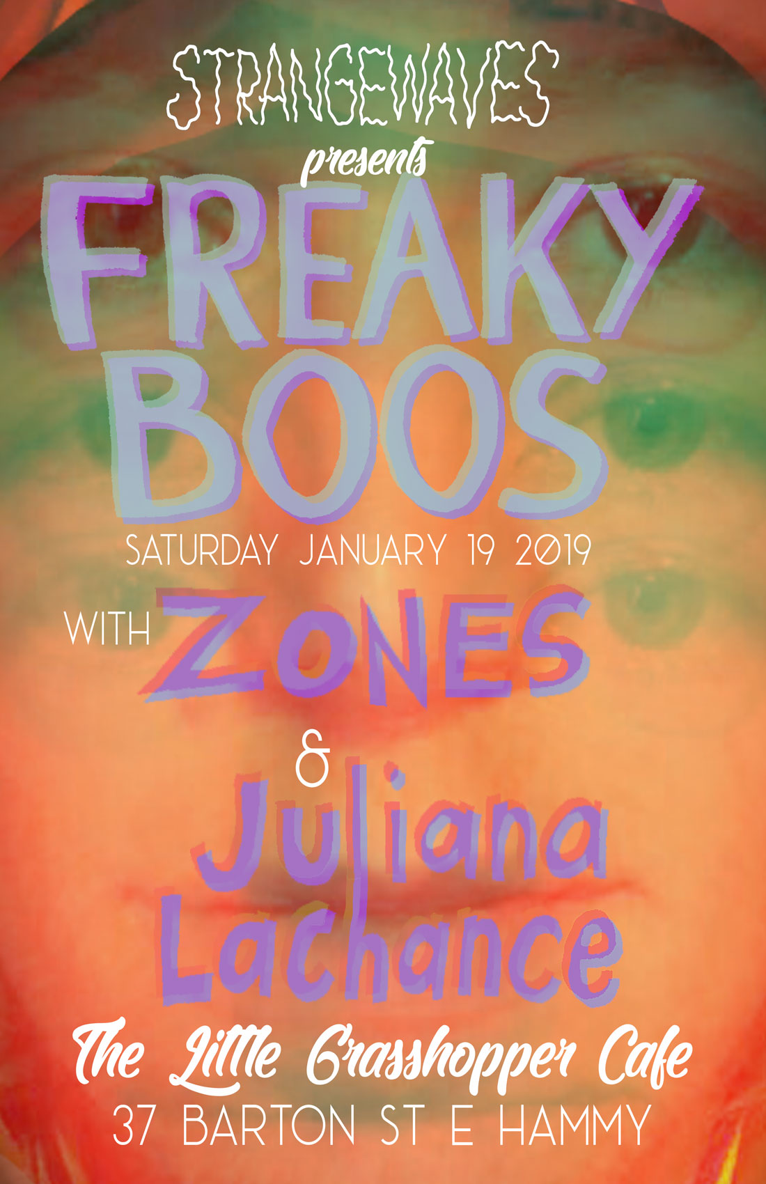 FREAKY BOOS/ZONES/JULIANA LACHANCE  @The Little Grasshopper Cafe