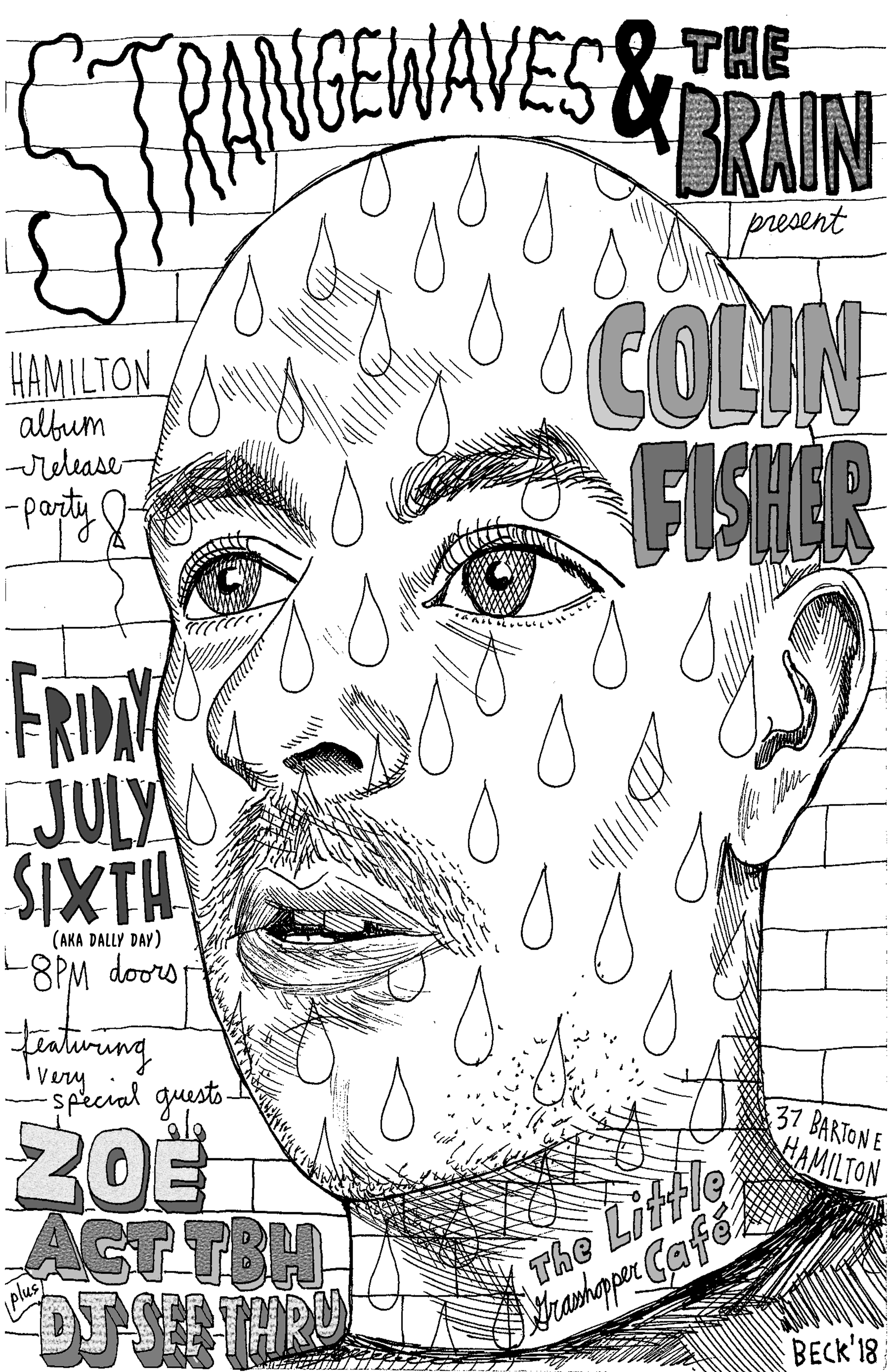 Colin Fisher (Hamilton LP Release), act tbh, DJ See Thru  @The Little Grasshopper Cafe