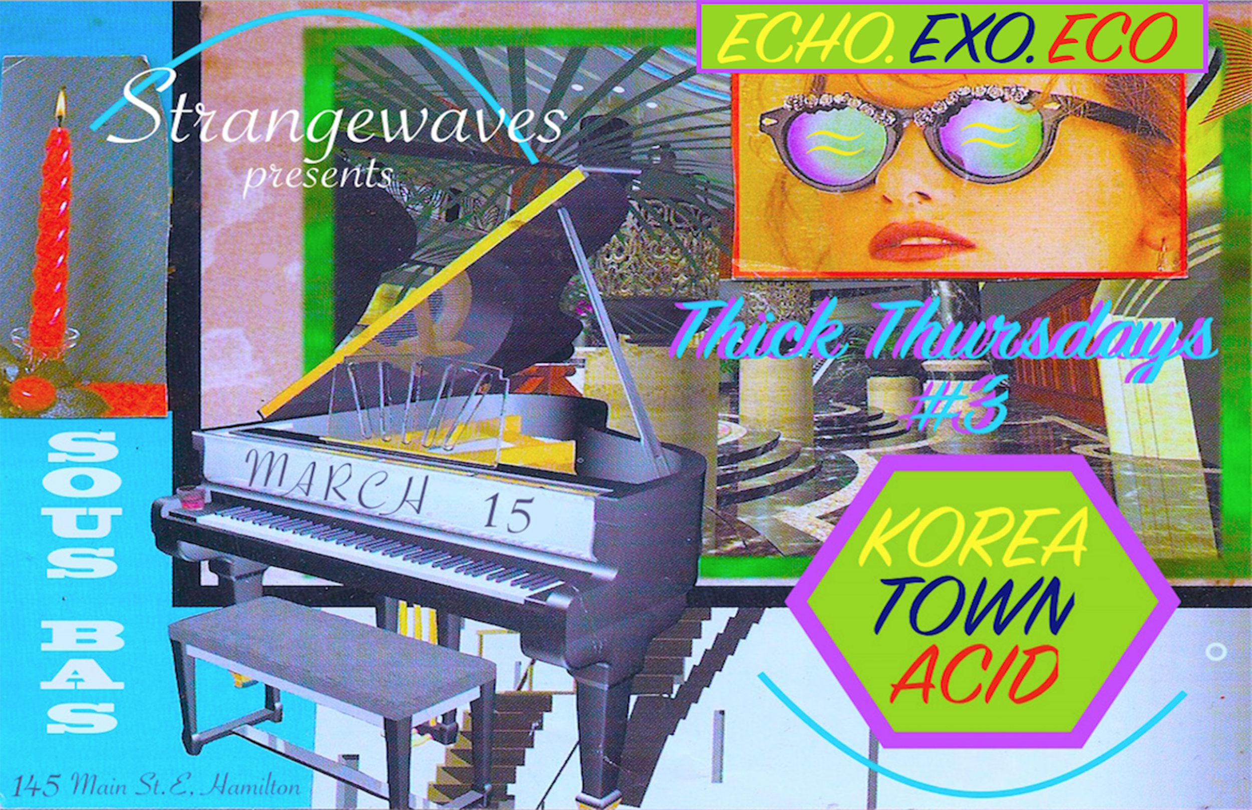 THICK Thursday #3: Korea Town Acid, echo.exo.eco  @Sous Bas