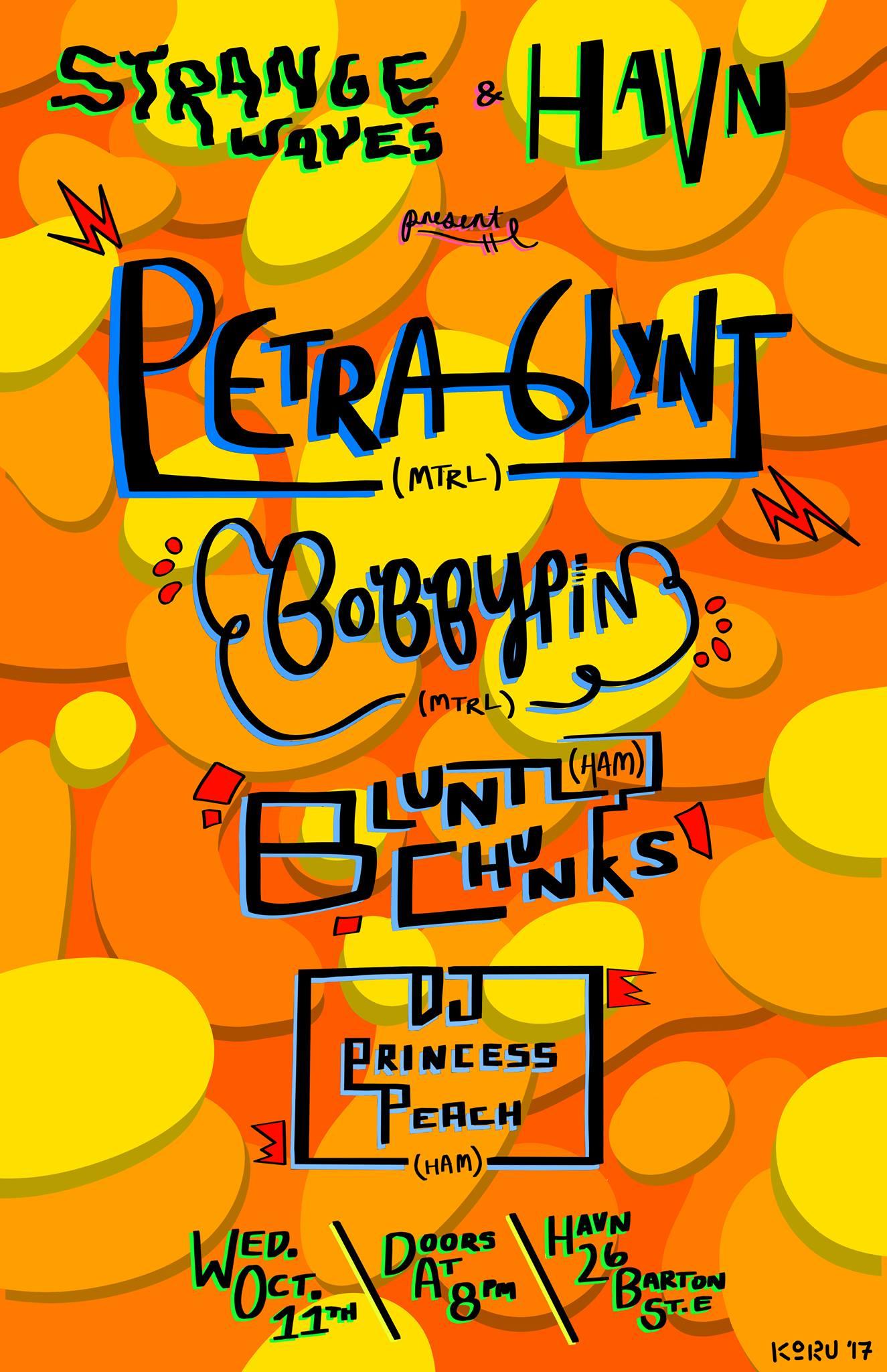Petra Glynt, Bobbypin, Blunt Chunks, DJ Princess Peach  @HAVN