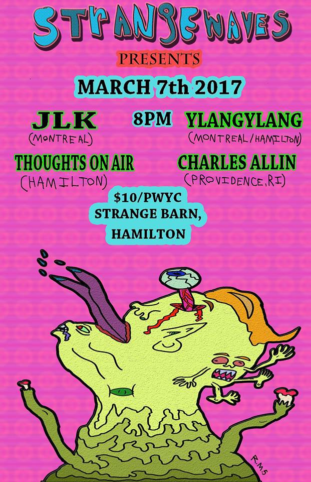 JLK, YlangYlang, Thoughts on Air, Charles Allin  @Strangebarn