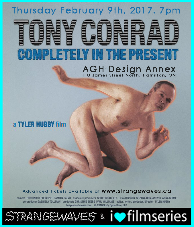 Tony Conrad: Completely in the Present Film Screening   @AGH Design Annex