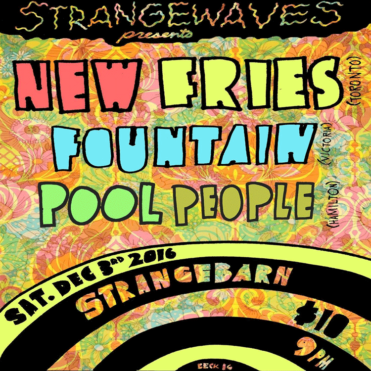 New Fries / Fountain / Pool People  @Strangebarn