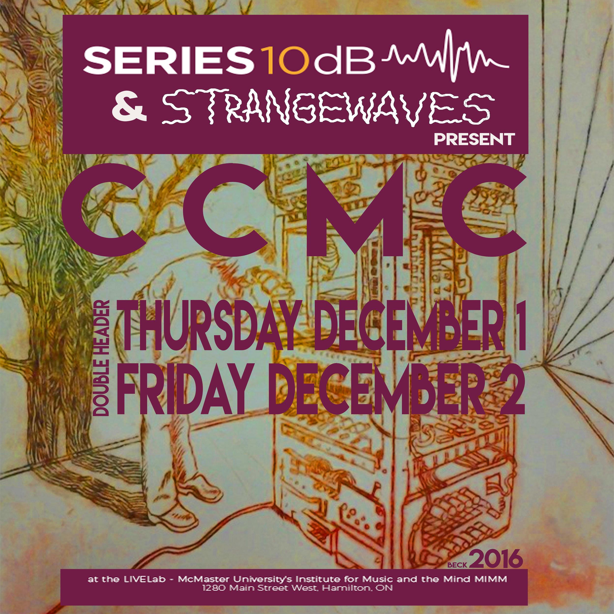 Series 10dB & Strangewaves present: CCMC  @McMaster LiveLab