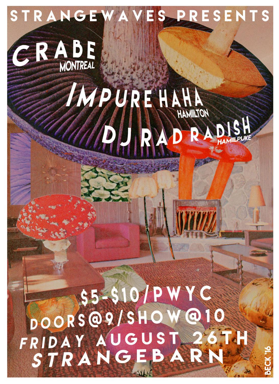 CRABE / Impure Haha / DJ Rad Radish  @Strangebarn