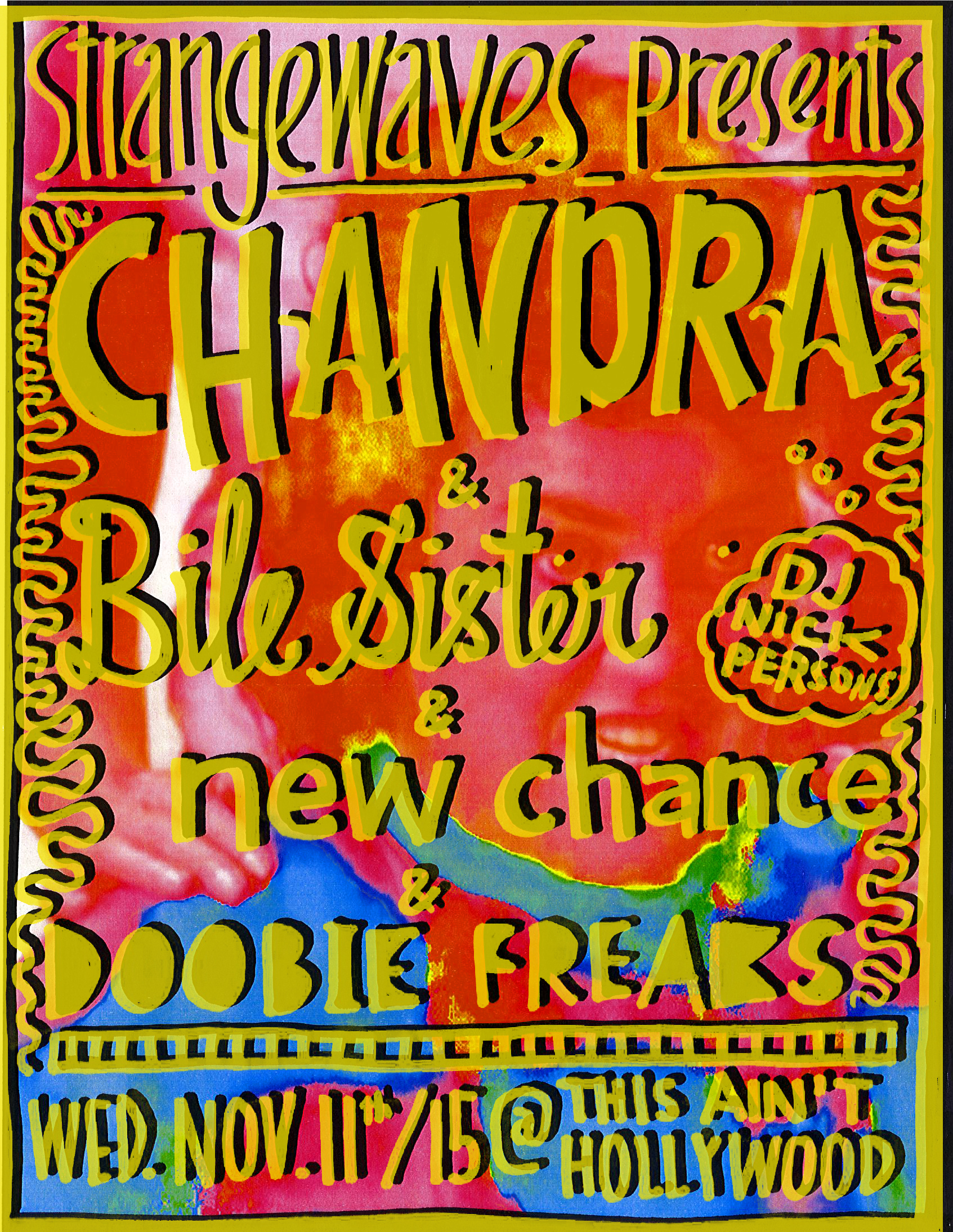 CHANDRA, BILE SISTER, NEW CHANCE, DOOBIE FREAKS  @This Ain't Hollywood