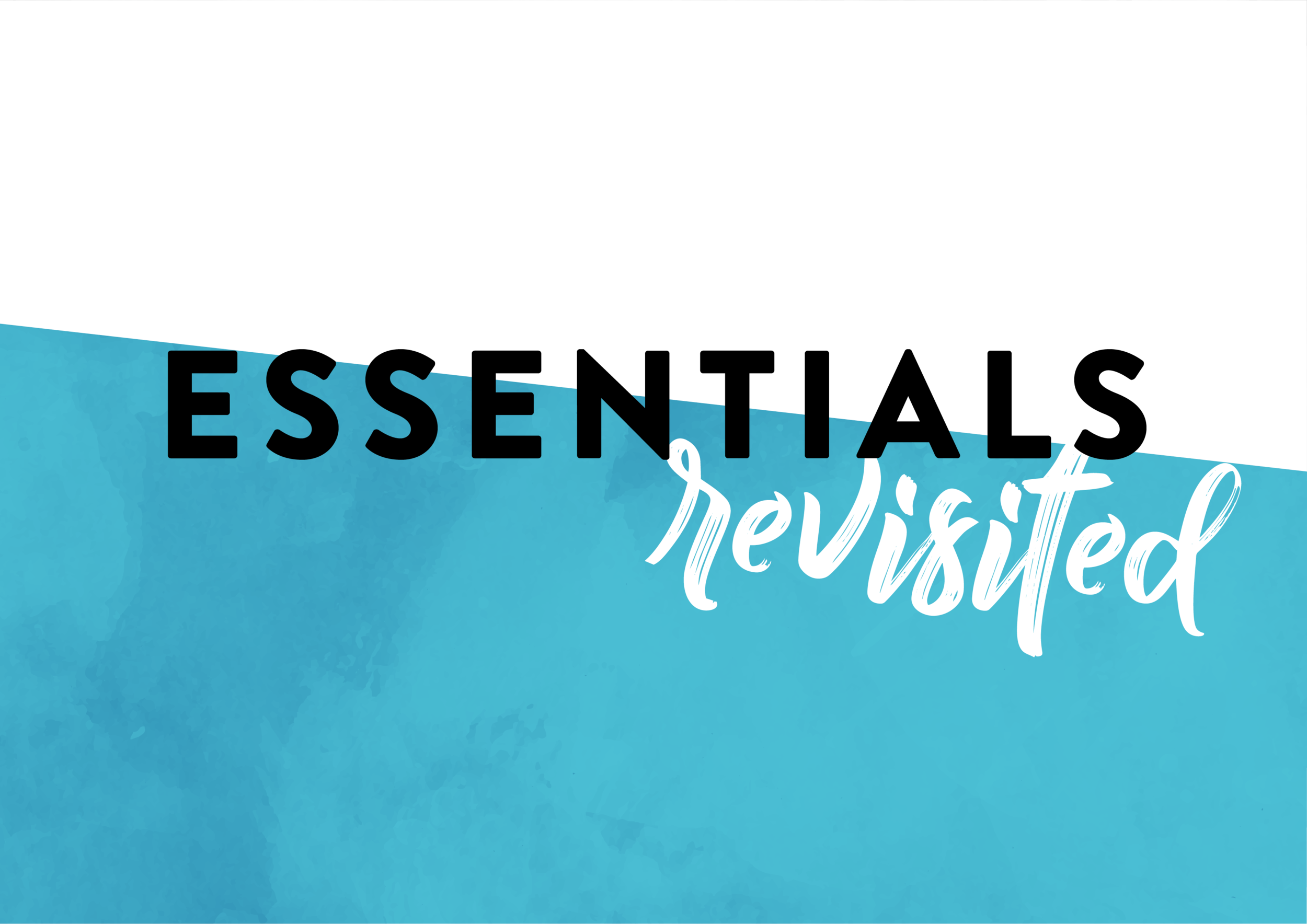 essentials revisited-01.png