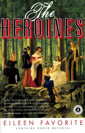 The Heroines - Praise for The Heroines