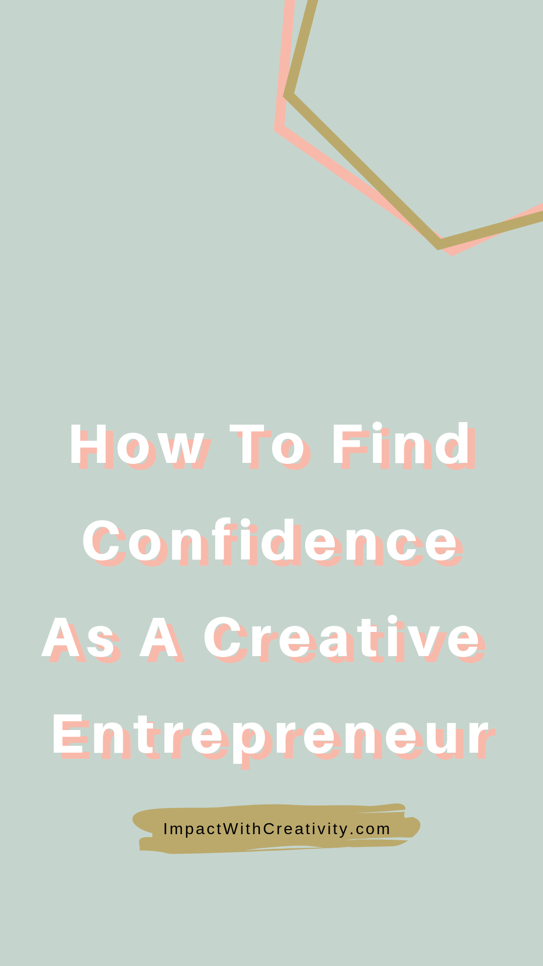How to find confidence as a creative entrepreneur
