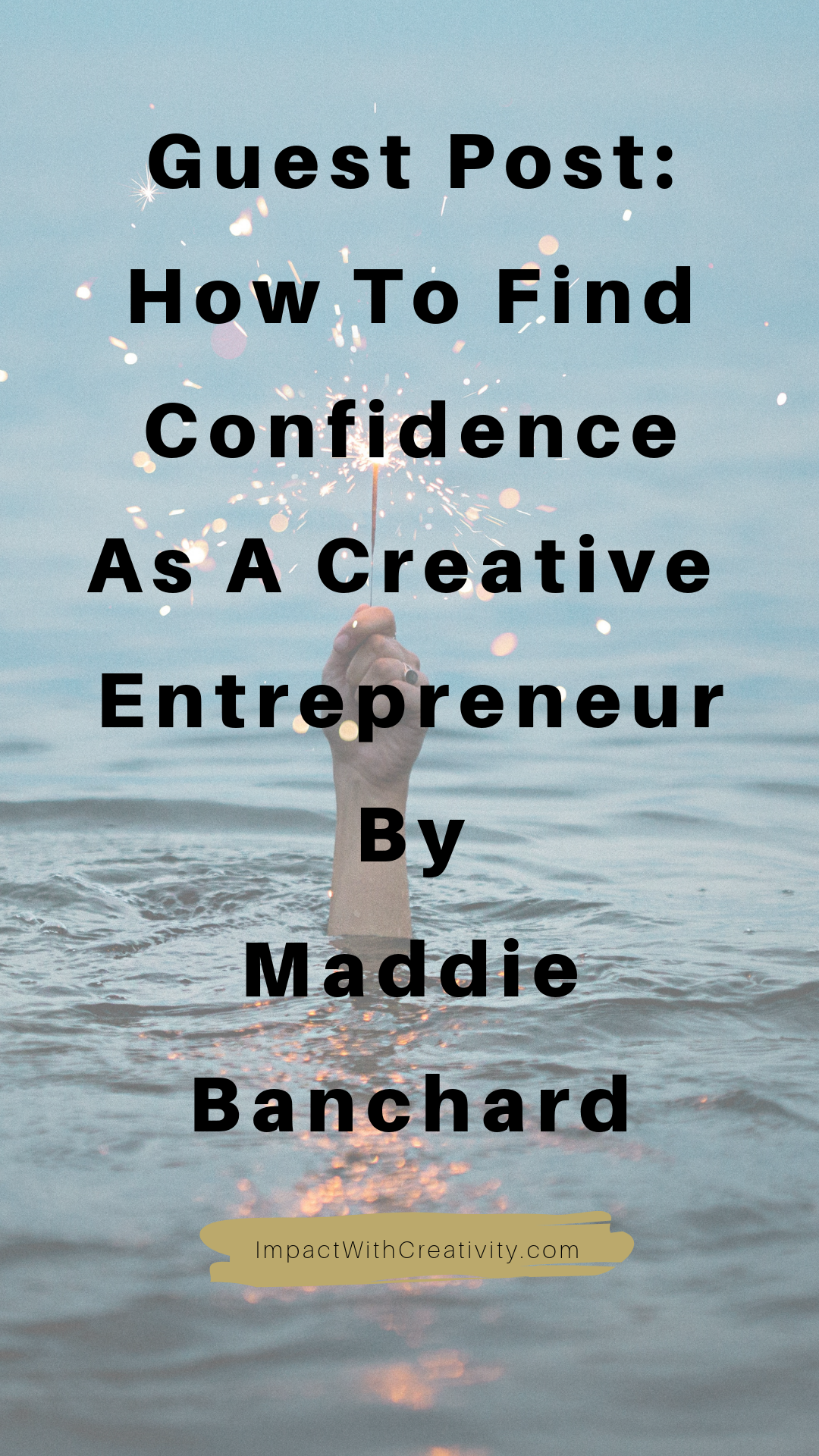 How to find confidence as a creative entrepreneur by Maddie Blanchard