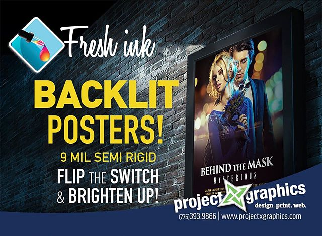 www.projectxgraphics.com  BACKLIT POSTERS