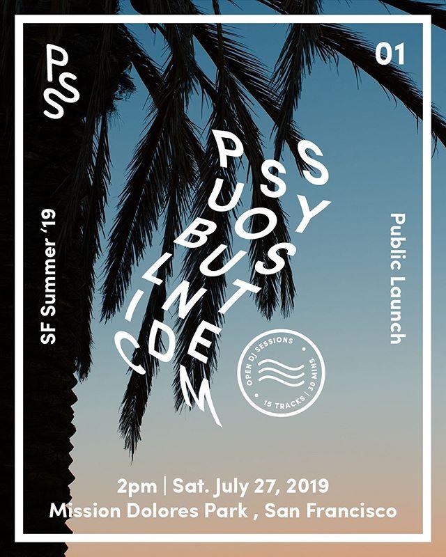 PSS 01 | Public launch / Picnic . 2pm, Sat. July 27, 2019 . Mission Dolores Park, San Francisco . Open DJ sessions | 15 tracks | 30 mins