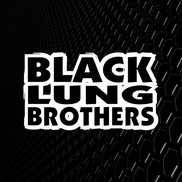 Black Lung Brothers - Bay area / NEPA Rap Group