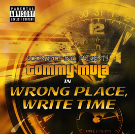 Tommy Mula - Wrong place, write time