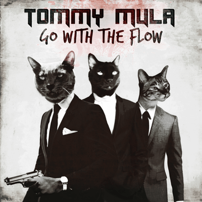 Tommy Mula - Go with the flow