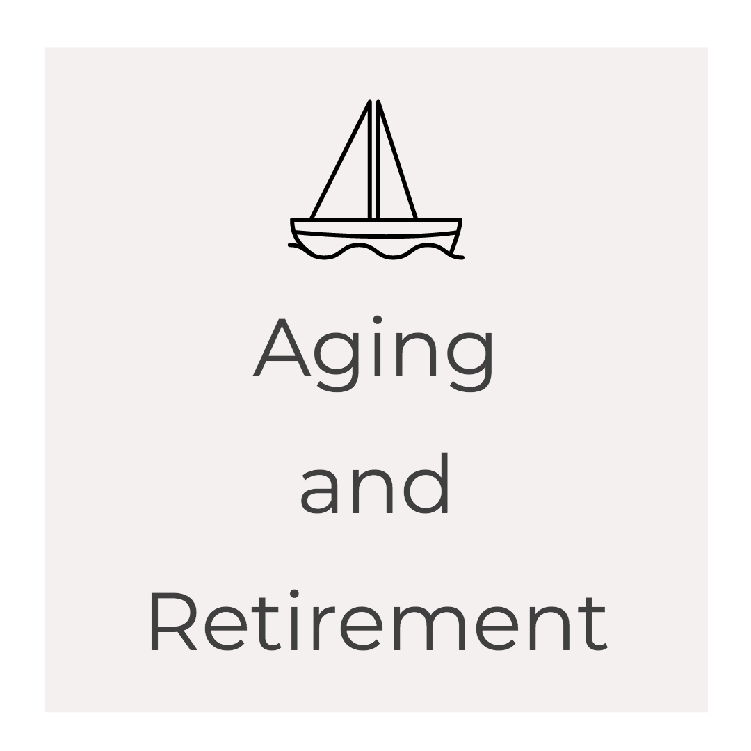 Aging and Retirement.jpg