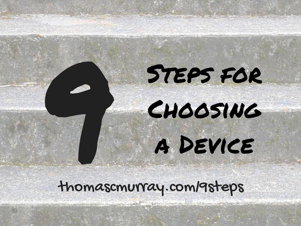 9-Steps-for-Choosing-a-Device.png