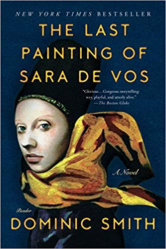 The Last Painting of Sara de Cos by Dominic Smith - This novel along with The Goldfinch were two novels revolving around art that were all the rage a few years ago. If you haven't read EITHER of these two books, then please do. I highlight this one because it dives deep into the creation of art — in 17th century Amsterdam through the eyes of a female painter — and explores its lasting resonance in our modern times…