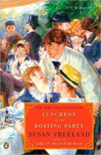 Luncheon of the Boating Party by Susan Vreeland - A sumptuous journey back to the creation of one of Renoir's most recognizable masterpieces and an exploration of his life and times as the Impressionists took over the art world in Paris.
