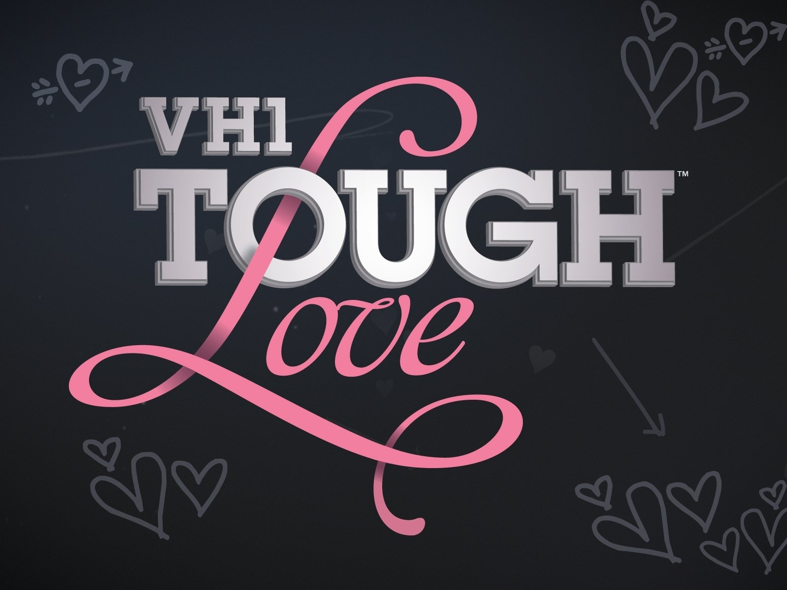 Tough Love VH1.jpg