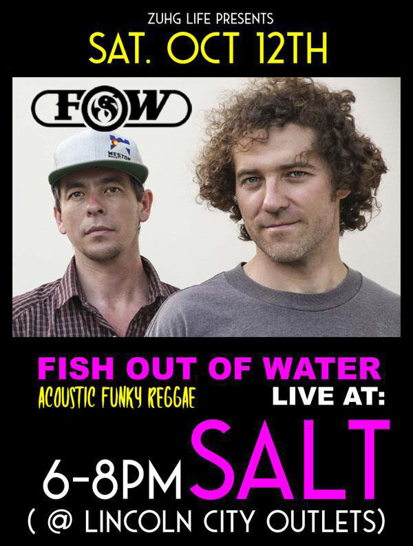 Fish Out OF Water Live At Salt - Saturday, October 12th 2019 | 6PM - 8PMThe band with the positive message and funky vibe, Fish Out of Water brings an original acoustic set to Salt - Lincoln City for the first time Saturday, Oct. 11th! 6-8pm.