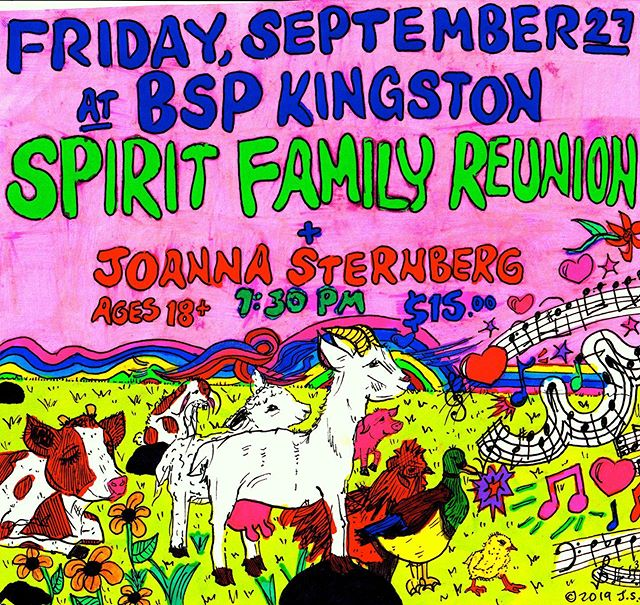 Did you need another reason to come to @bspkingston tomorrow? Here you go - amazing poster drawn by @joannasternberg, who will begin the night with their amazing songs at 8, followed by yours truly. tix & info at bspkingston.com  #spiritfamilyreunion #joannasternberg #bspkingston
