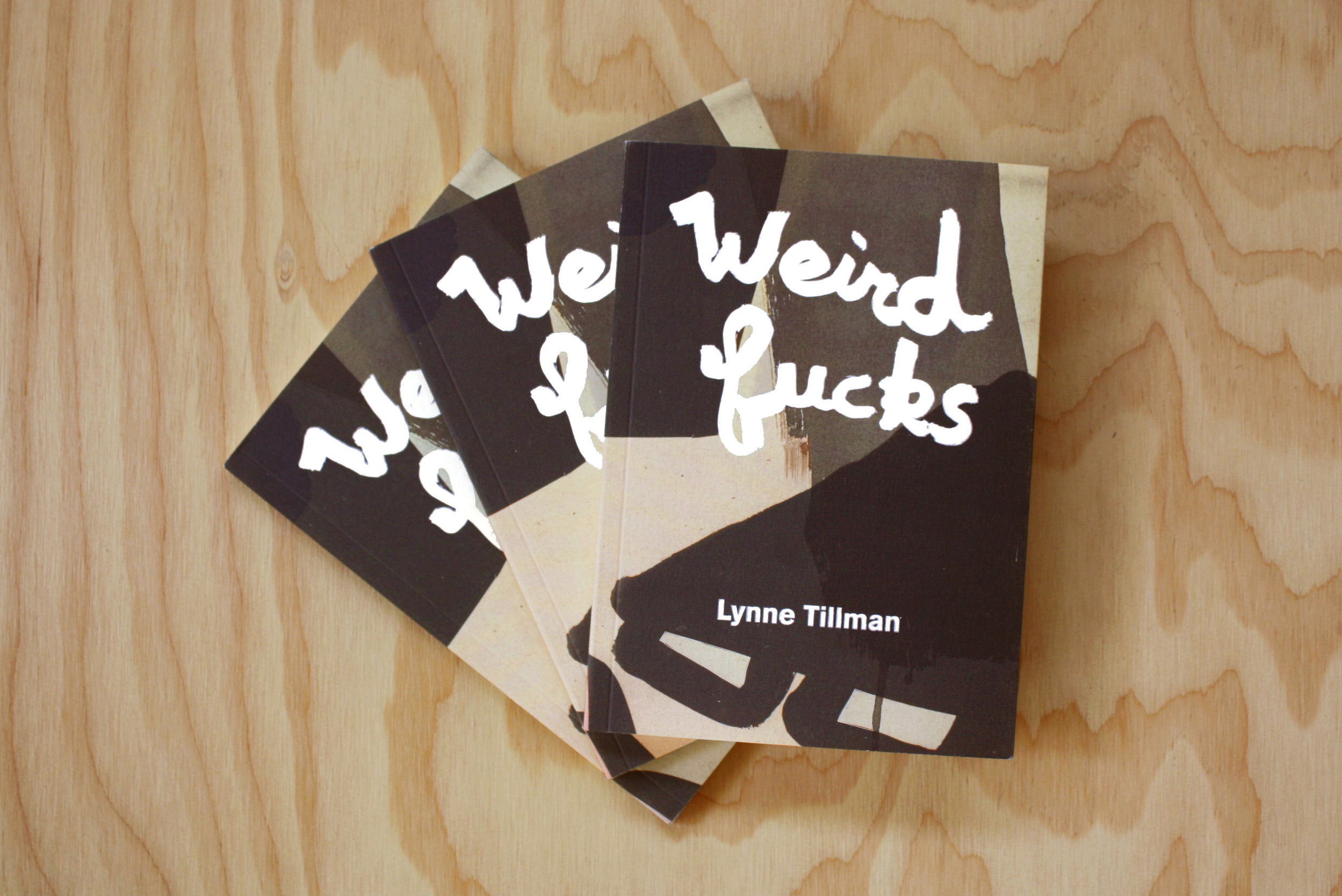 Weird Fucks by Lynne Tillman