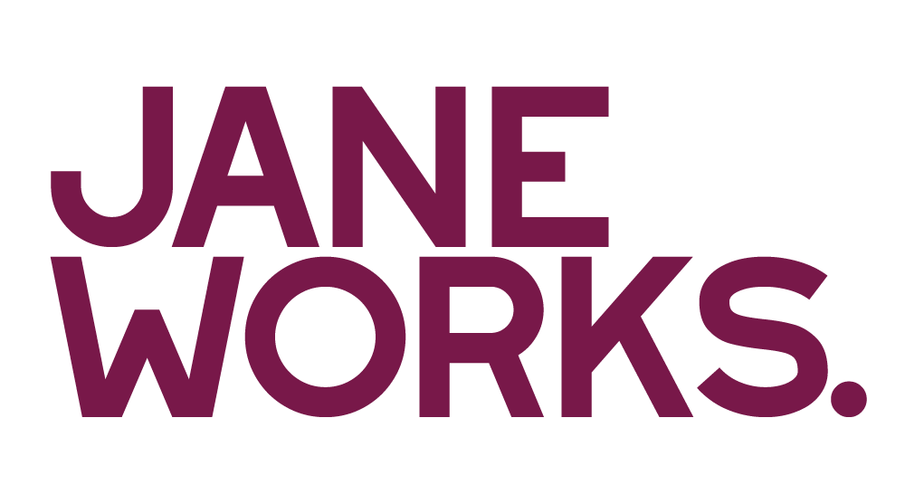 JANE WORKS FOR OUR FUTURE -