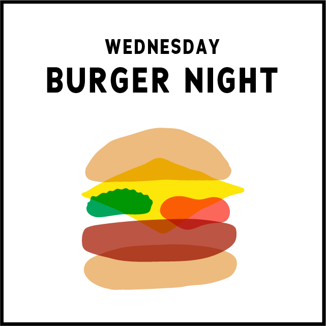 $9 Cheeseburger and fries$15 for all other burgers - 5pm until Close
