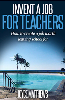 Invent A Job for Teachers - What happens after teaching? Where do you go after you've been a school leader? What is the next step on a teacher's leadership pathway? It is possible for school leaders to leave school to make a difference, and a living from using their teaching and leadership skills.