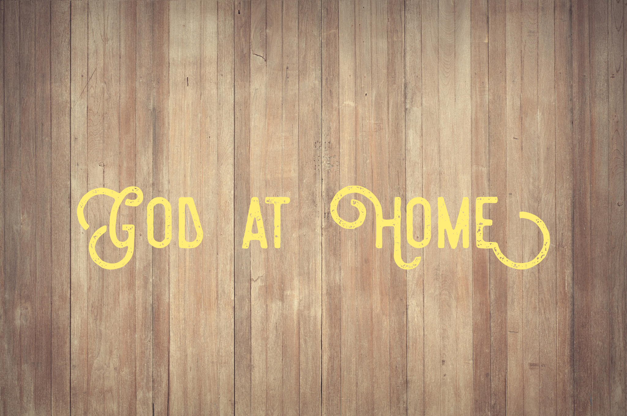 God At Home