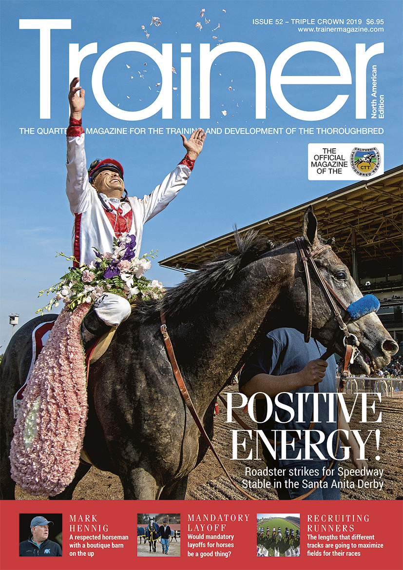 This article was first published in  North American Trainer Magazine  Issue 52 – Triple Crown 2019