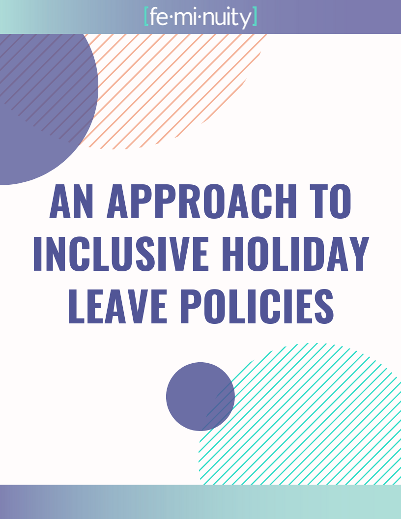 An Approach to Inclusive Holiday Leave Policies: Click here for a new method of proving holiday leave to suit individual needs and desires