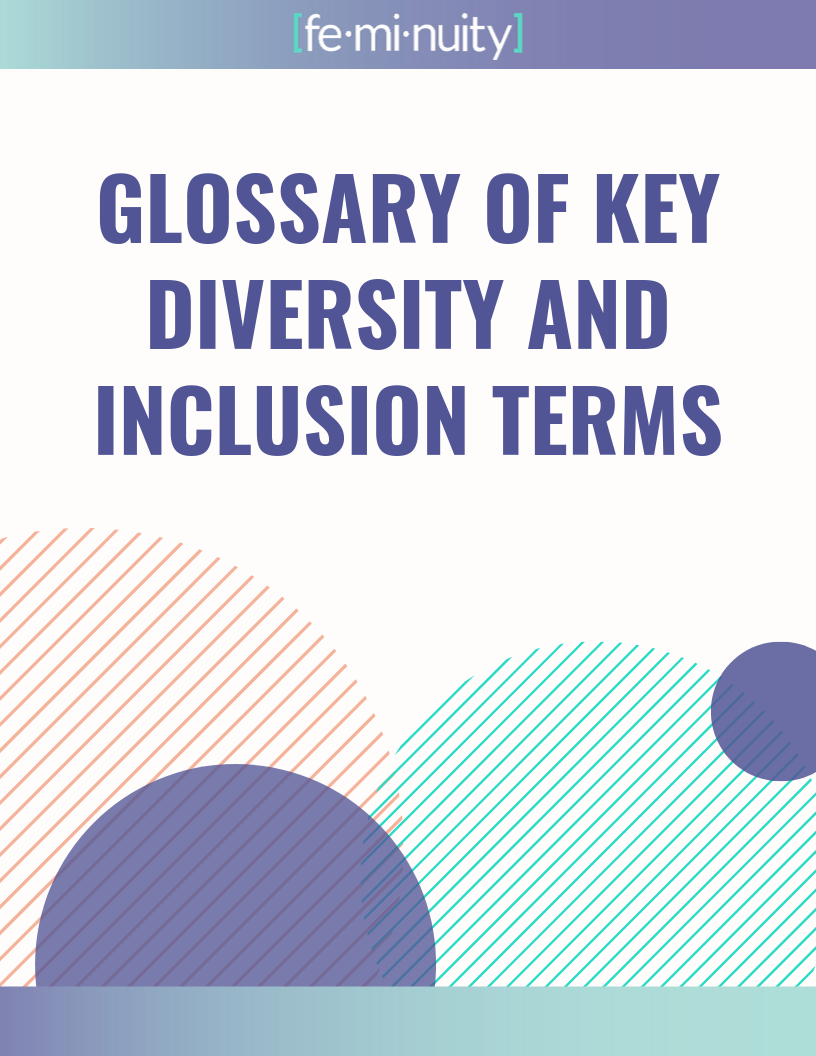 Glossary of Key Diversity and Inclusion Terms: Click here to read definitions and explanations of key DEI terminology