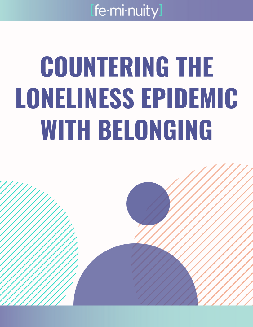 Countering the Loneliness Epidemic with Belonging:Click here to read more about how fostering belonging in the workplace helps the loneliness epidemic