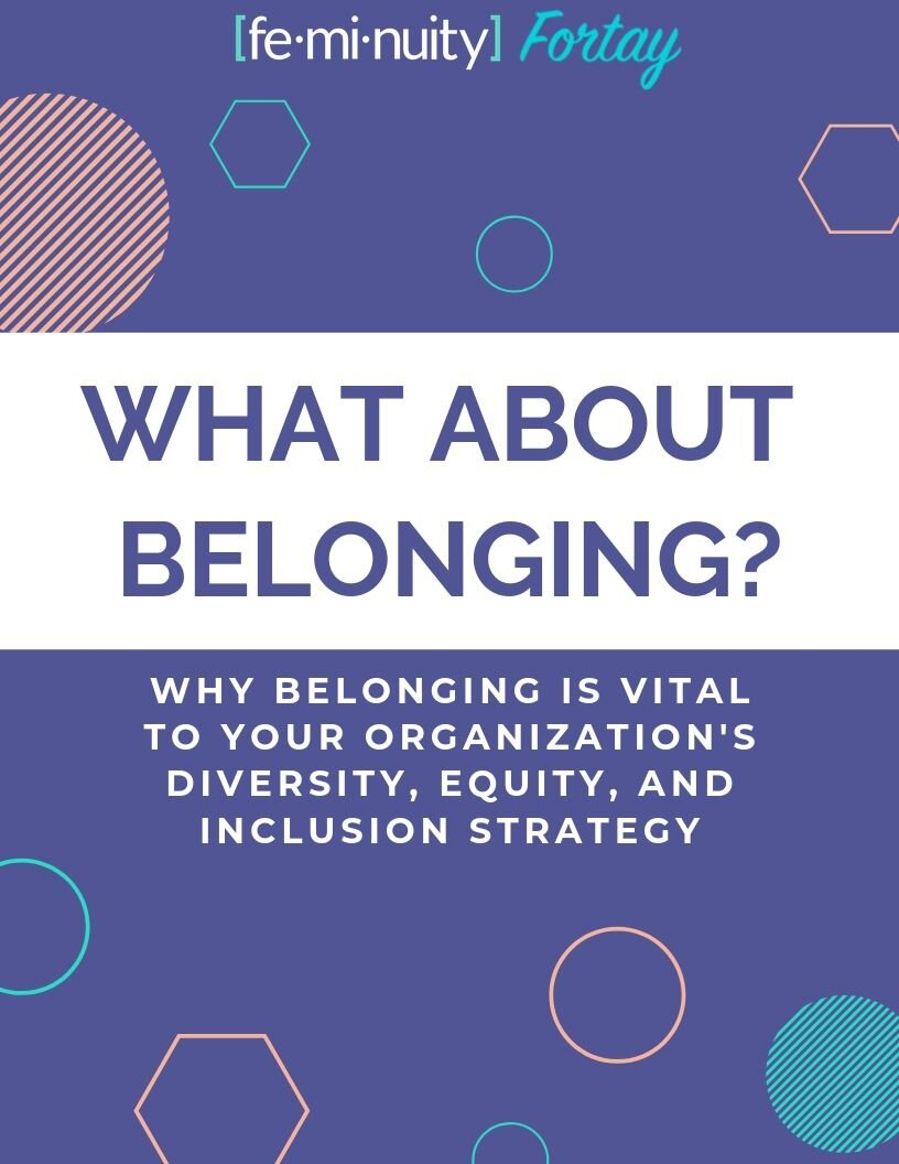 What About Belonging? Why Belonging is Vital to Your Organization's Diversity, Equity, and Inclusion Strategy. Click here to learn more about belonging