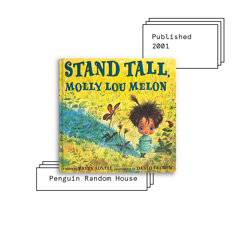 Have Fun, Molly Lou Melon   Author: Patty Lovell Illustrator: David Catrow  Purchase Book:  Amazon ,  Barnes & Noble ,  Books A Million ,  IndieBound ,  Target ,  Walmart