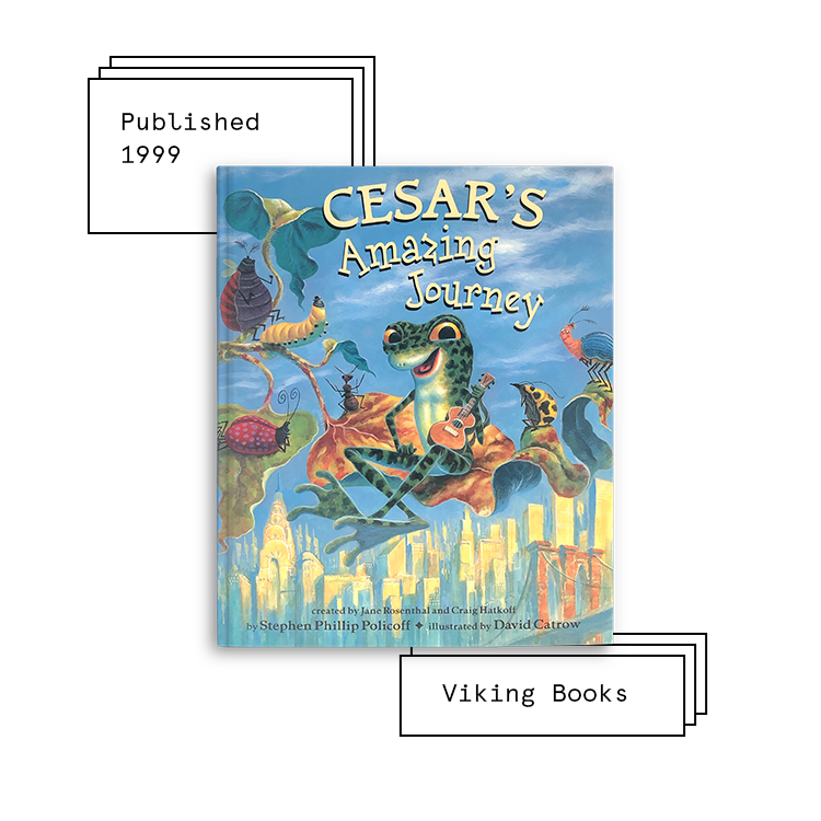 Cesar's Amazing Journey   Author: Jane Rosenthal & Craig Hatkoff Illustrator: David Catrow  Purchase Book: Unavailable