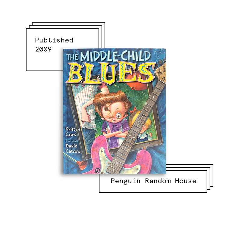 The Middle-Child Blues   Author: Kristyn Crow Illustrator: David Catrow  Purchase Book:  Amazon ,  Barnes & Noble