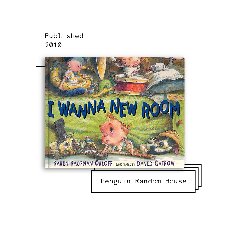 I Wanna New Room   Author: Karen Kaufman Orloff Illustrator: David Catrow  Purchase Book:  Amazon ,  Barnes & Noble ,  Books A Million ,  IndieBound ,  Walmart