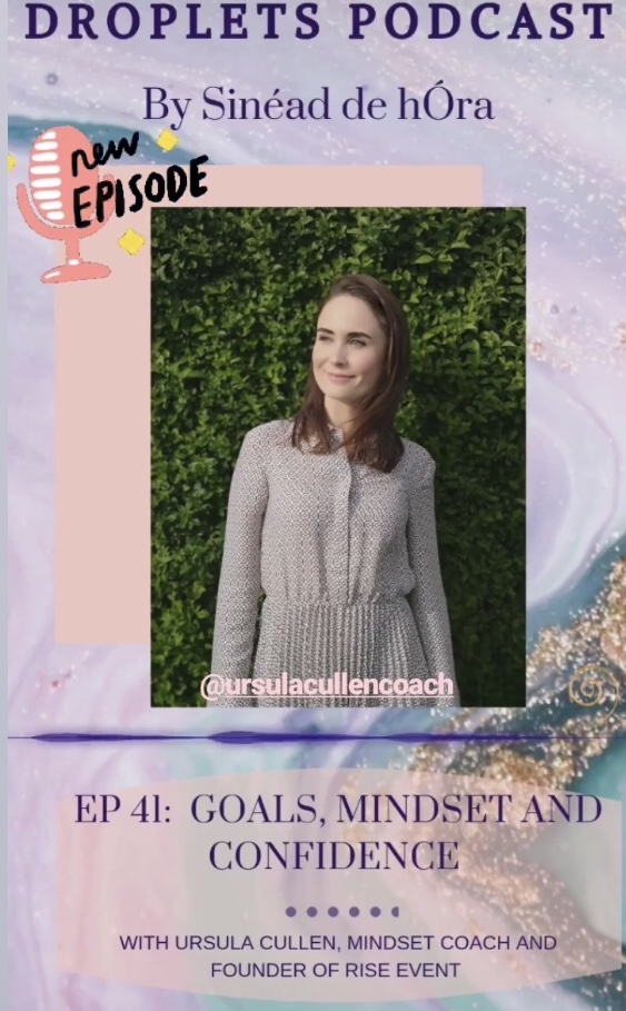 DROPLETS PODCAST - EPISODE 41 - July 2019This week I was a guest on multi award winner Sinead de hOra's podcast called Droplets (episode 41). It was an absolute pleasure to speak to Sinead on all things mindset, goal setting, auditing your inner circle and analysis who you spend time around, boundaries and learning to say no. We lead such busy lives sometimes it's hard to say 'no' to things that don't best serve us.The podcast is available on iTunes and Soundcloud. You can catch it by clicking here to listen on iTunes and here for Soundcloud.Head over to Instagram and give me a follow and catch daily updates simply click here or Twitter.
