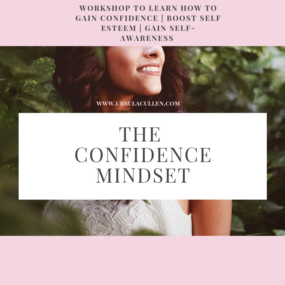 confidence mindset - I'm running one of my signature workshops in Dublin on the 28th July. How about answering some of these questions?-Would you like to use practical tools to help you to be authentically confident?-Have you ever wanted to bring more of