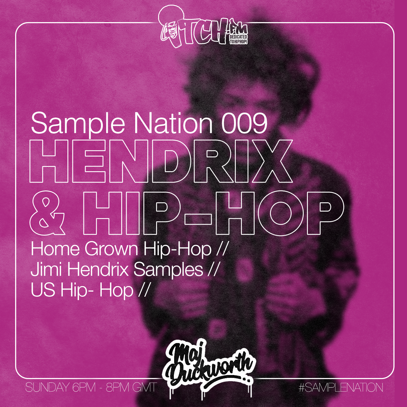 Sample Nation 009 - Jimmi Hendrix and Hip Hop