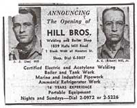 Our History - Al Hill has served the Gulf Coast's boiler and service needs since 1946. We are located on the Alabama Gulf Coast in Theodore, a suburb of Mobile. Originally named Hill Brothers Welding & Boiler Shop, it was started by brothers, Al and Joe Hill. At that time, the company provided welding services for the area shipyards and boiler sales, service, and repair. In 1962, Joe Hill sold his interest in the company to Mr. Dal Crenshaw. The company was then renamed as Westside Welding & Boiler Shop. In addition to providing boiler and welding service, the company began light steel and ornamental iron fabrication.