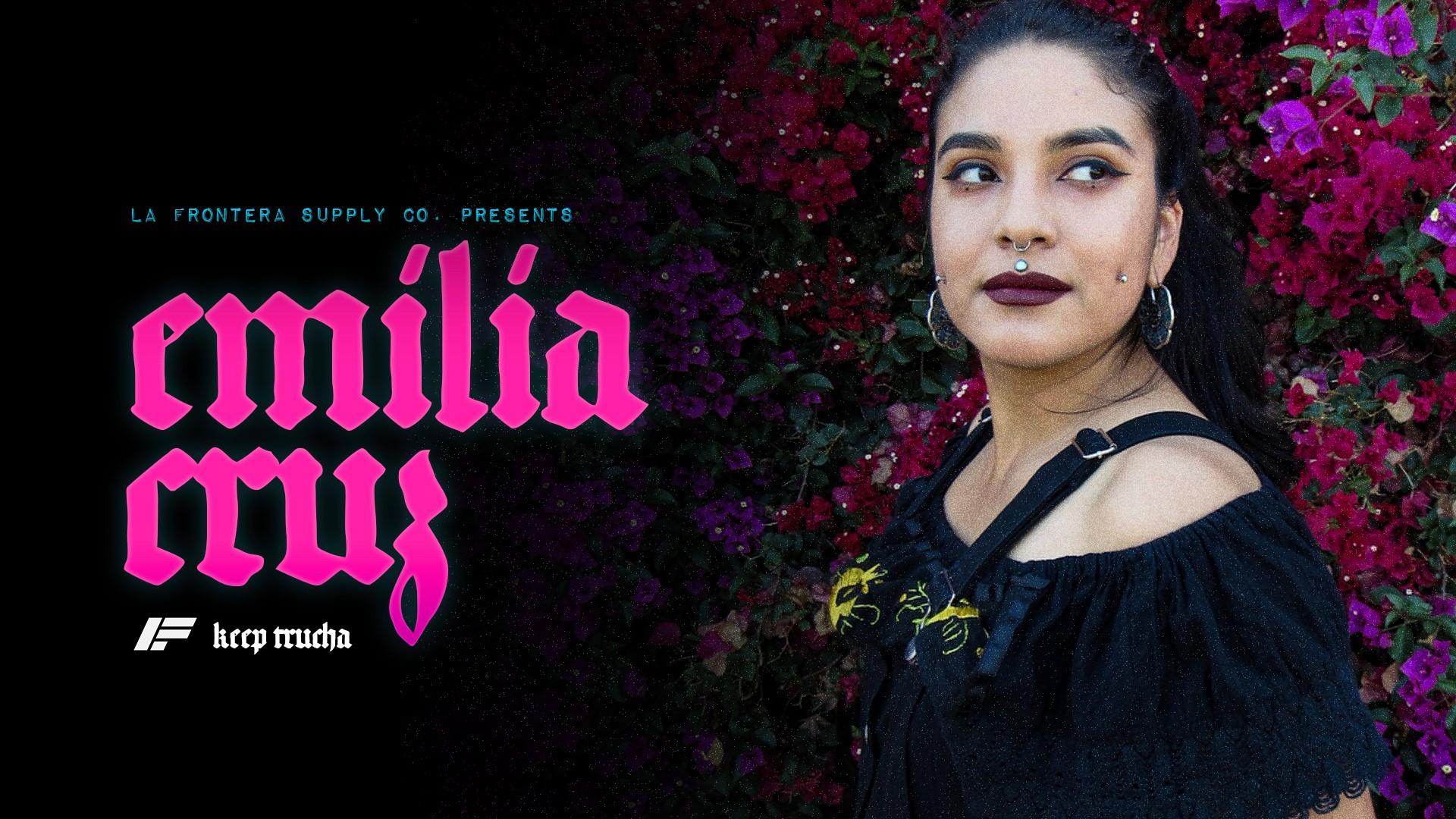 Emilia Cruz: Empowerment and Identification Through Art - Keep Trucha | Episode 005February 26, 2019