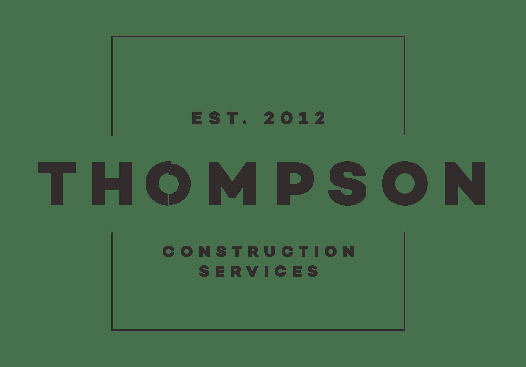 Thompson Construction Services - Established 2012