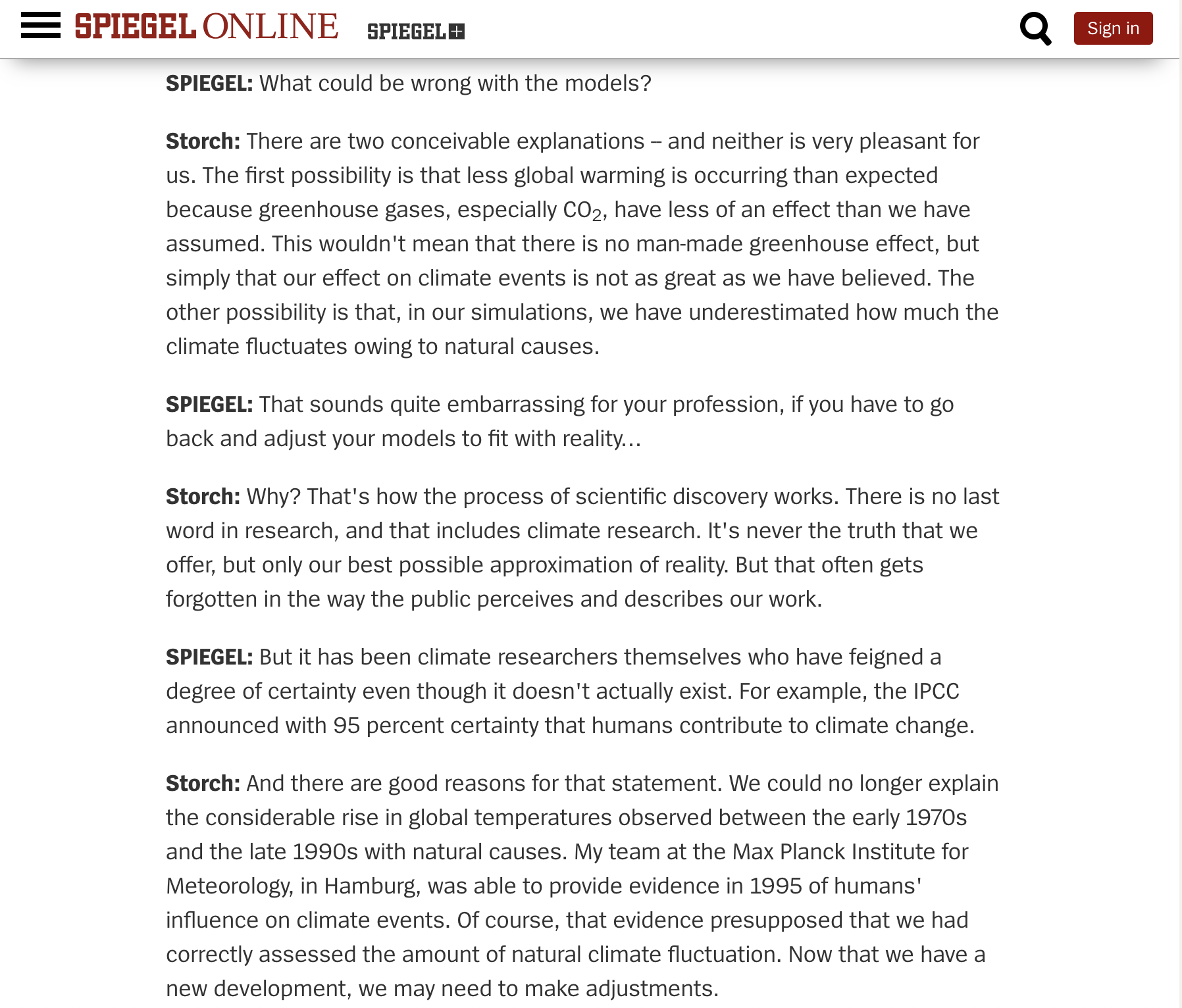http://www.spiegel.de/international/world/interview-hans-von-storch-on-problems-with-climate-change-models-a-906721.html