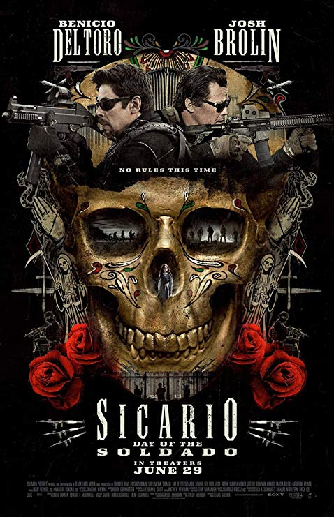 Sicario: Day of the Soldado - February 22nd, 2019