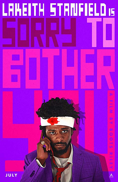 Sorry to Bother You - January 3rd, 2019