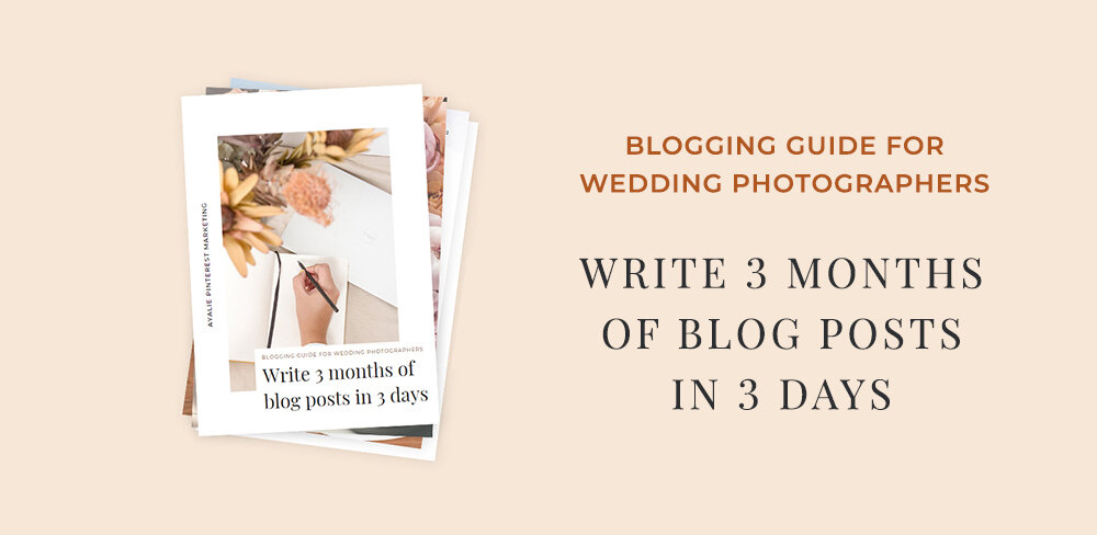 Ultimate Guide On How To Come Up With Content Ideas For Your Wedding Photography Blog Ayalie Pinterest Marketing For Service Based Businesses